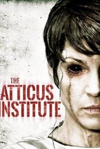 The Atticus Institute - Official Trailer #1