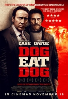 Dog Eat Dog - Trailer