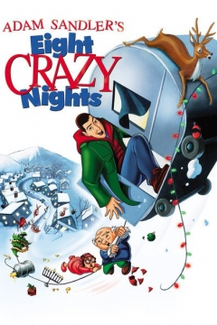 Eight Crazy Nights (2002)