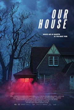 Our House - trailer