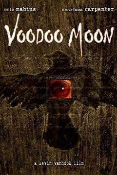 Voodoo Moon (2005)