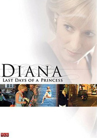 Diana: Last Days of a Princess (2007)