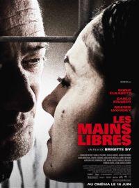 Les mains libres (2010)