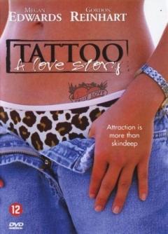 Tattoo, a Love Story (2002)