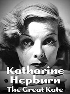 Katharine Hepburn: The Great Kate (2014)