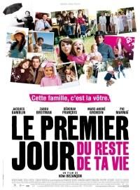 Premier jour du reste de ta vie, Le (2008)