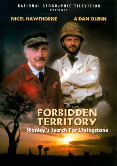 Forbidden Territory: Stanley's Search for Livingstone (1997)