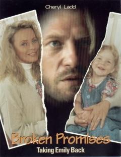 Broken Promises: Taking Emily Back (1993)