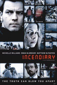 Incendiary (2008)