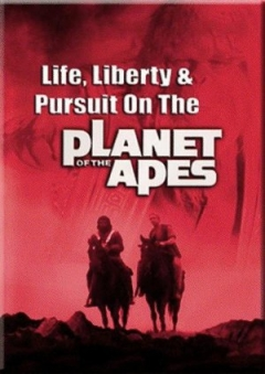 Life, Liberty and Pursuit on the Planet of the Apes (1981)