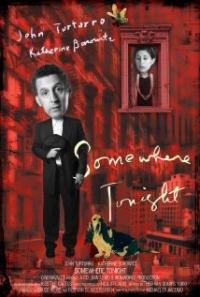 Somewhere Tonight (2011)