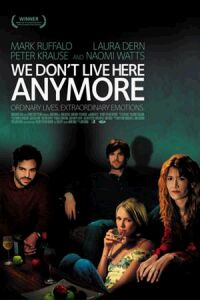 We Don't Live Here Anymore (2004)