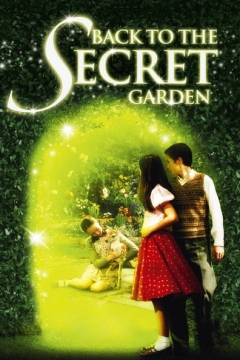 Back to the Secret Garden (2001)