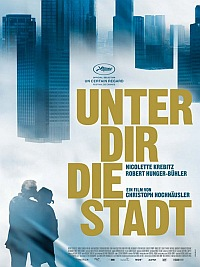 Unter dir die Stadt (2010)