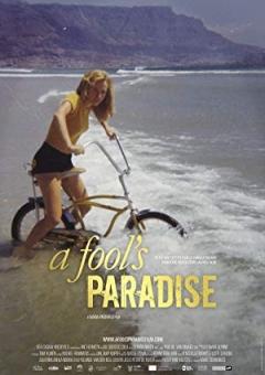 Fool's Paradise, A