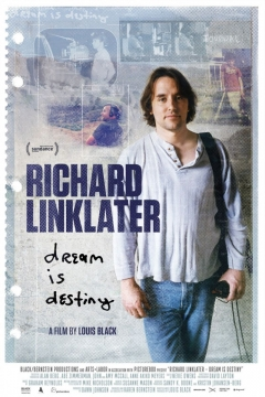 Richard Linklater: Dream Is Destiny