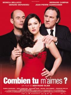 Combien tu m'aimes? (2005)