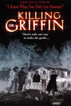 Killing Mr. Griffin (1997)