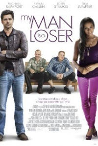 My Man Is a Loser Trailer