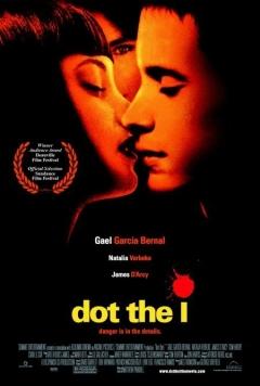 Dot the I (2003)