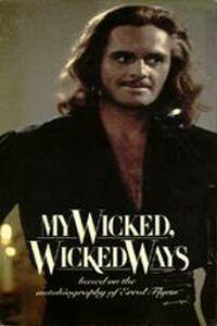 My Wicked, Wicked Ways... The Legend of Errol Flynn (1985)