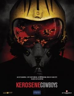 Kerosene Cowboys (2010)