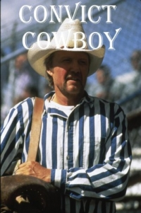 Convict Cowboy (1995)