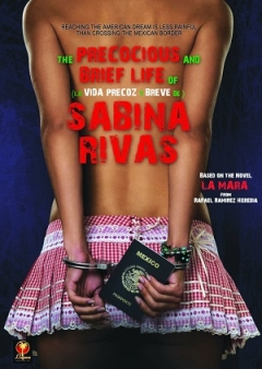 The Precocious and Brief Life of Sabina Rivas (2012)
