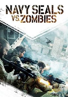 Navy Seals vs. Zombies (2015)