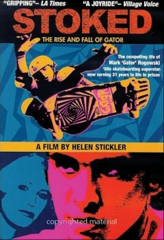 Stoked: The Rise and Fall of Gator (2002)