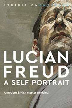 Exhibition on Screen: Lucian Freud - A Self Portrait 2020 (2020)