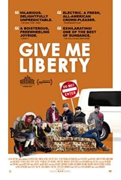 Give Me Liberty poster