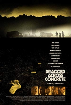 Dragged Across Concrete - official trailer