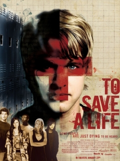To Save a Life (2009)