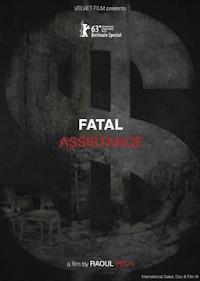 Fatal Assistance (2013)