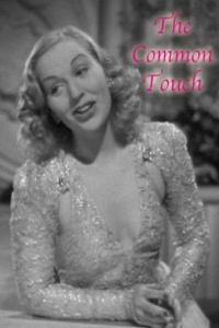 The Common Touch (1941)