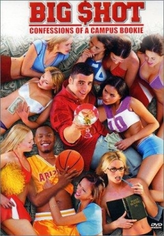 Big Shot: Confessions of a Campus Bookie (2002)