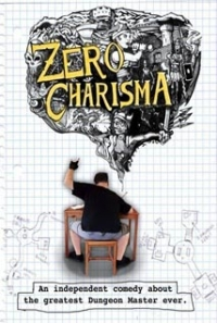 Zero Charisma (2013)