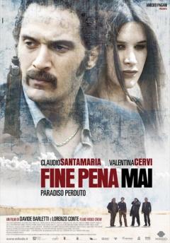 Fine pena mai: Paradiso perduto (2008)