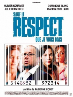 Sauf le respect que je vous dois (2005)