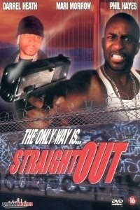 Straight Out (2003)