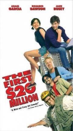 The First $20 Million Is Always the Hardest (2002)