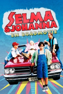 Selma & Johanna - en roadmovie (1997)