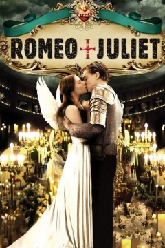 Romeo + Juliet Trailer