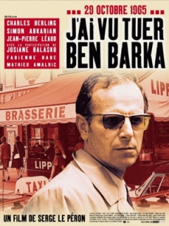 J'ai vu tuer Ben Barka (2005)