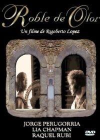 Roble de Olor (2002)