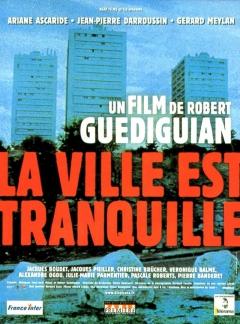 Ville est tranquille, La (2000)
