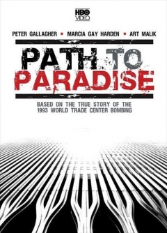 Path to Paradise: The Untold Story of the World Trade Center Bombing. (1997)