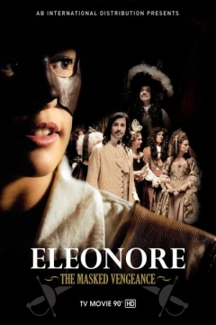 Eleonore: The Masked Vengeance (2012)