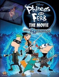 Phineas and Ferb The Movie: Dwars door de 2e Dimensie